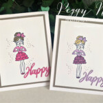 """Handmade """"Happy"""" card using the Hey Girlfriend stamp set by Stampin"""