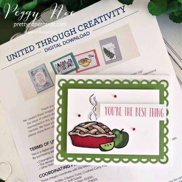 Handmade Apple Pie Card created with Stampin' Up! Digital Download made by Peggy Noe of Pretty Paper Cards #applepiecard #peggynoe #prettypapercards #prettypapercards.com #unitedthroughcreativity #scallopedcontourdies #stampinblends #stampinup #stampingup