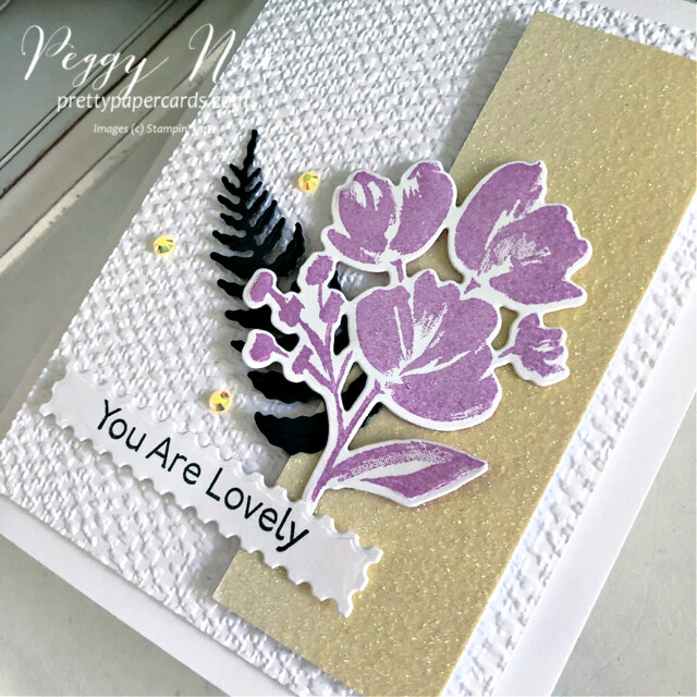 """Handmade 'You are Lovely"""" card made using the Art Gallery Stamp Set by Stampin' Up! created by Peggy Noe of Pretty Paper Cards #prettypapercards #prettypapercards.com #peggynoe #stampinup #stampingup #artgallerystampset #floralgallerydies #fms490 #tastefultextile #tastefultextileembossingfolder #tastefultextile3Dembossingfolder #ombrespecialtypaper #youarelovely #iconicdies #fern"""