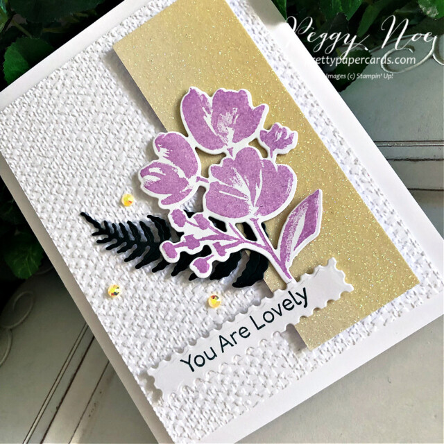 """Handmade 'You are Lovely"""" card made using the Art Gallery Stamp Set by Stampin' Up! created by Peggy Noe of Pretty Paper Cards #prettypapercards #prettypapercards.com #peggynoe #stampinup #stampingup #artgallerystampset #floralgallerydies #fms490 #tastefultextile #tastefultextileembossingfolder #tastefultextile3Dembossingfolder #ombrespecialtypaper #youarelovely #iconicdies"""
