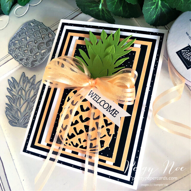 Handmade welcome pineapple card made with the In the Tropics Dies by Stampin' Up! created by Peggy Noe of Pretty Paper Cards #pineapplecard #welcomecard #inthetropicsdies #palsbloghop #layeredcard #palepapaya #stampinup #stampingup #peggynoe #prettypapercards
