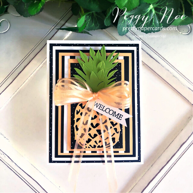 Handmade welcome pineapple card made with the In the Tropics Dies by Stampin' Up! created by Peggy Noe of Pretty Paper Cards #pineapplecard #welcomecard #inthetropicsdies #palsbloghop #layeredcard #stampinup #stampingup #peggynoe #prettypapercards #welcomecard