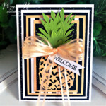 Handmade welcome pineapple card made with the In the Tropics Dies by Stampin