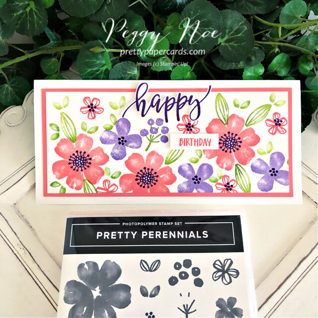 Handmade birthday card made with the Pretty Perennials stamp set by Stampin' Up! created by Peggy Noe of Pretty Paper Cards #peggynoe #prettypapercards #prettypapercards.com #prettyperennials #prettyperennialsstampset #happycard #slimline #slimlinecard #stampinup #stampingup #handmadecard