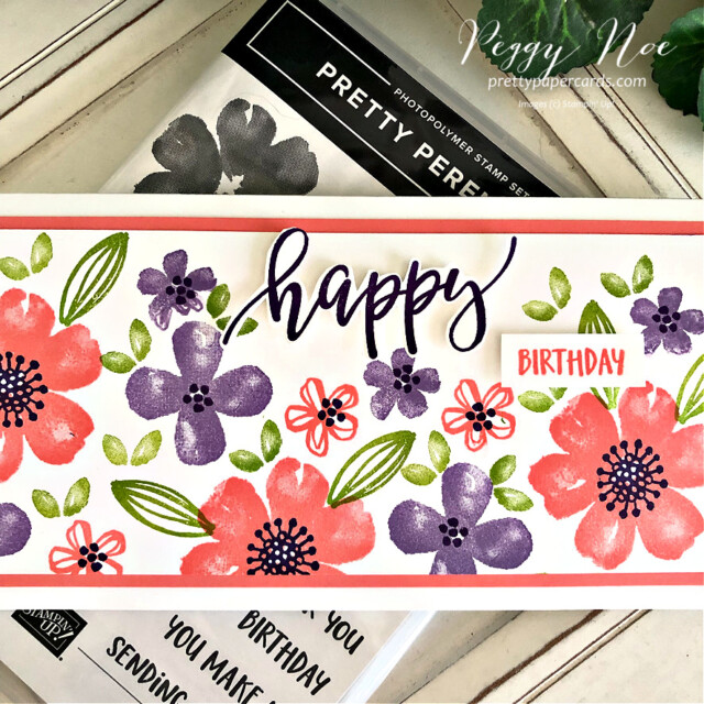 Handmade birthday card made with the Pretty Perennials stamp set by Stampin' Up! created by Peggy Noe of Pretty Paper Cards #peggynoe #prettypapercards #prettypapercards.com #prettyperennials #prettyperennialsstampset #happycard #slimline #slimlinecard #stampinup #stampingup #handmadecard #handstampedcard