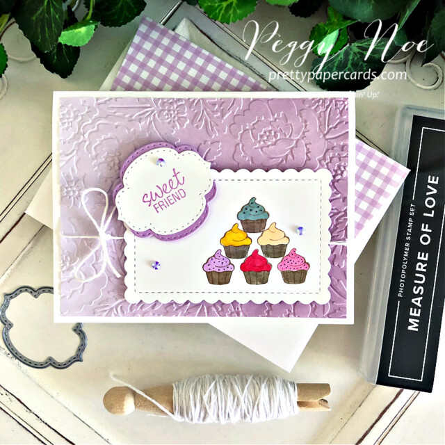 Handmade sweet friend cupcake card made with the Measure of Love stamp set by Stampin' Up! created by Peggy Noe of Pretty Paper Cards #measureoflove #measureodlovestampset #cupcakecard #sweetfriendcard #peggynoe #prettupapercards #prettupapercards.com #cupcakecard #freshfreesia #ombregiftbags