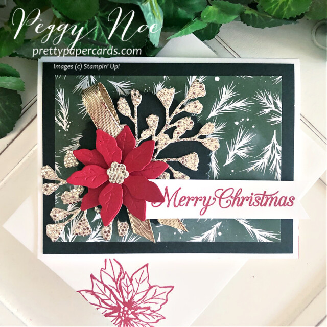 Handmade Poinsettia Christmas Card made with the Poinsettia Petals stamp set by Stampin' Up! created by Peggy Noe of Pretty Paper Cards #poinsettiapetals #christmascard #poinsettiacard #merrychristmascard #peggynoe #prettypapercards #prettypapercards.com #stampinup #stampingup #poinsettiapetalscard #foreverflourishingdies #eveningevergreen