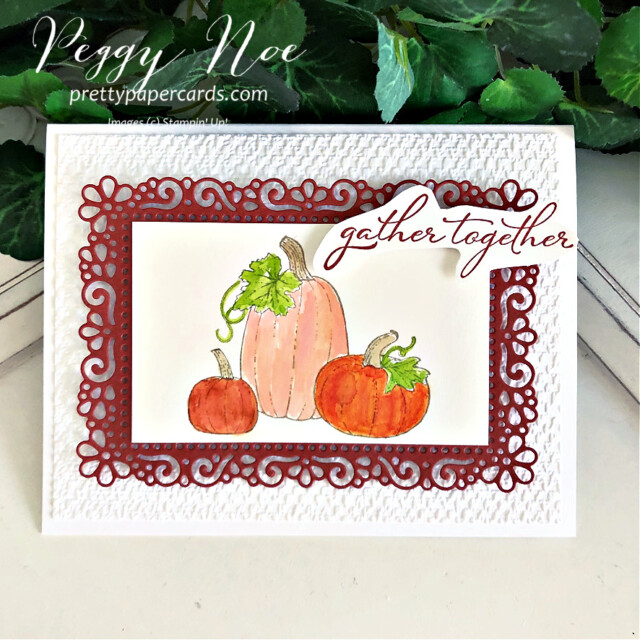Handmade thanksgiving card made with the Pretty Pumpkins stamp set by Stampin' Up! created by Peggy Noe of Pretty Paper Cards #peggynoe #prettypapercards #stampinup #stampingup #prettypumpkins #pumpkincard #prettypumpkinsbundle #harvestcard #gathertogethercard #thanksgivingcard #halloweencard #pumpkinscard