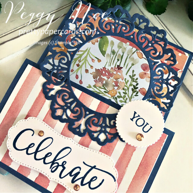 Handmade Celebrate Card made with the Create With Friends Stamp Set by Stampin' Up! created by Peggy Noe of prettypapercards.com #createwithfriends #createwithfriendsstampset #stampinup #stampingup #peggynoe #prettypapercards.com #you'reapeach #you'reapeachpaper #you'reapeachdesignerseriespaper #encircledinbeautydies #doubleeaselcard #doubleeasel #celebratecard