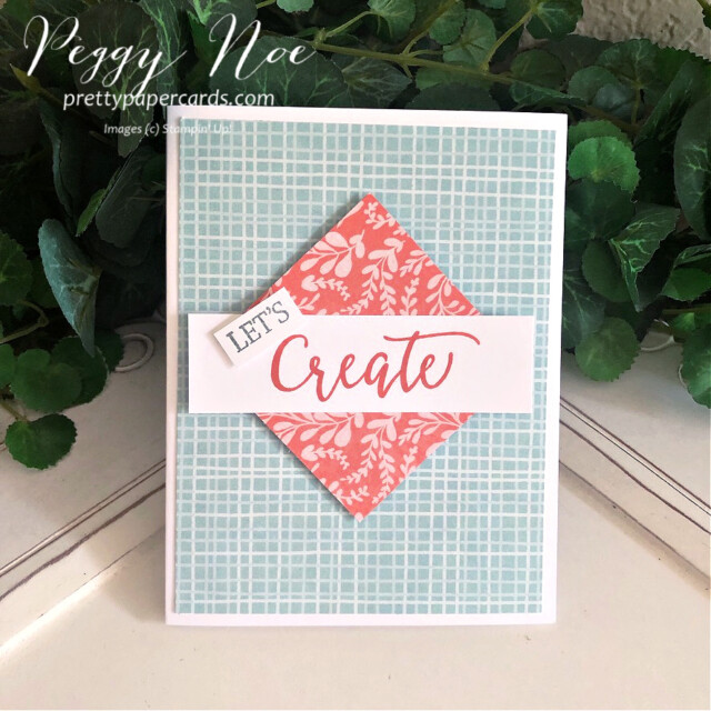 Handmade card using the Create With Friends stamp set by Stampin' Up! created by Peggy Noe of Pretty Paper Cards #let'screatecard #createwithfriends #stampin'up #stampinup #stampingup #peggynoe #prettypapercards #let'screatecard