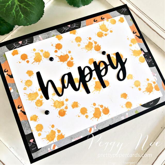 Happy Textures & Frames Stampin' Up! Peggy Noe #textures&frames #happycard #peggynoe #prettypapercards #stampinup #stampingup #christmascheerdies #textures&framesstampset #halloweencard