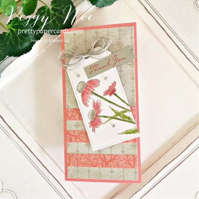 """Nature's Harvest Stampin"""" Up! Peggy Noe #nature'sharveststampset #nature'sharvest #tailormadetagdies #stampinup #stampingup #peggynoe #prettypapercards #thankyoucard #slimlinecard #coneflower #nature'sharvestcard"""