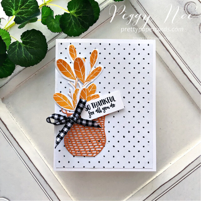 Thankful card made with Season's Blessings Bundle by Stampin' Up! created by Peggy Noe of Pretty Paper Cards #seasonsblessings #stampinup #stampingup #peggynoe #prettypapercards #sothankful