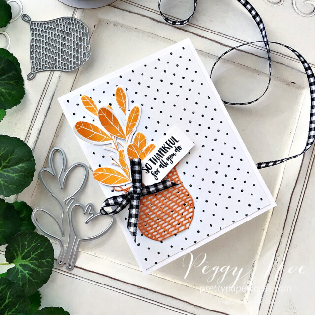 So thankful card made with the Season's Blessings stamp set by Stampin' Up! created by Peggy Noe of prettypapercards.com #seasonsblessings #sothankfulcard #stampinup #stampingup #peggynoe #prettypapercards  #diecutbasket