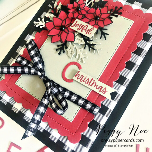 Handmade Christmas Card made with the Words of Cheer Bundle by Stampin' Up! created by Peggy Noe of Pretty Paper Cards #stampinup #stampingup #peggynoe #prettypapercards #wordsofcheer #christmascheerdies #christmascard #joyfulchristmas #black&whitegingham