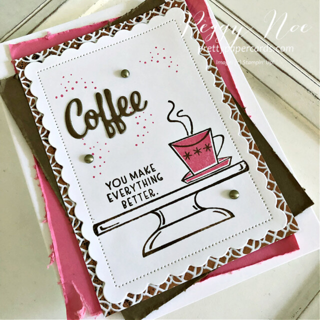 Handmade coffee card using the Nothing's Better Than stamp set by Stampin' Up! designed by Peggy Noe of Pretty Paper Cards #nothing'sbetterthan #coffeecard #stampinup #peggynoe #prettypapercards #sweets&treats #coffee&chocolate