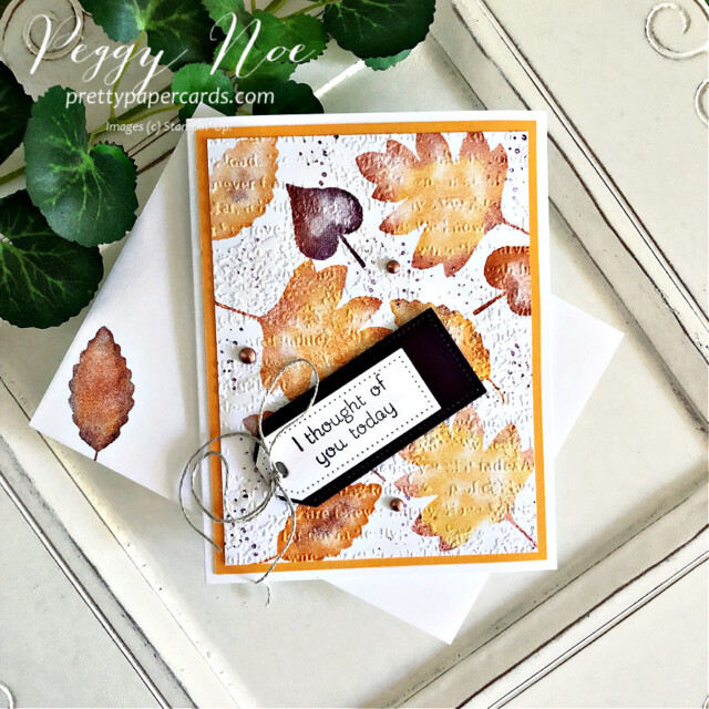 Thinking of You card made with the Love of Leaves stamp set by  Stampin' Up! Peggy Noe #loveofleaves #fallcard #loveofleavesstampset #stampinup #stampingup #peggynoe #prettypapercards