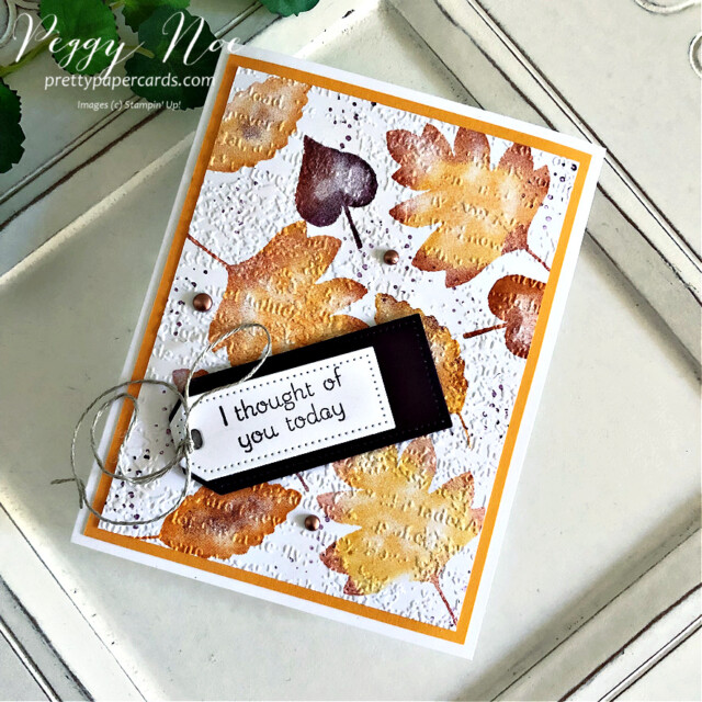 Thinking of You card made with the Love of Leaves stamp set by Stampin' Up! Peggy Noe #loveofleaves #fallcard #loveofleavesstampset #stampinup #stampingup #peggynoe #prettypapercards #timeworntypeembossingfolder #spongingstamps