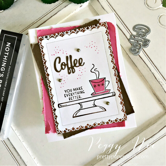 Handmade coffee card using the Nothing's Better Than stamp set by Stampin' Up! designed by Peggy Noe of Pretty Paper Cards #nothing'sbetterthan #coffeecard #stampinup #peggynoe #prettypapercards #coffeesteamstamp