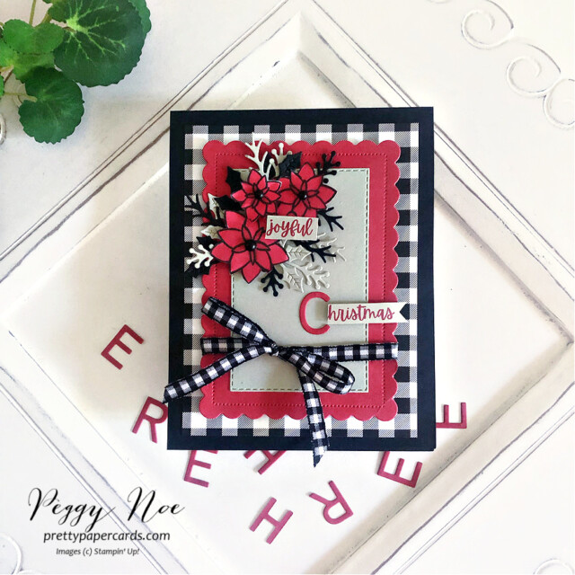 Handmade Christmas Card made with the Words of Cheer Bundle by Stampin' Up! created by Peggy Noe of Pretty Paper Cards #stampinup #stampingup #peggynoe #prettypapercards #wordsofcheer #christmascheerdies #christmascard #joyfulchristmas #black&whitegingham #wordsofcheerbundle
